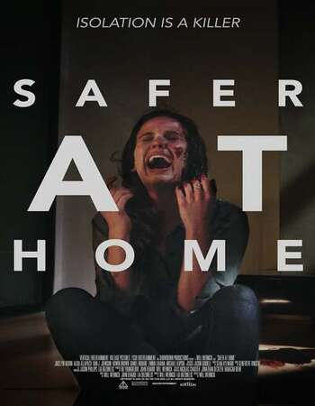 Safer at Home 2021 English 720p WEB-DL 750MB ESubs