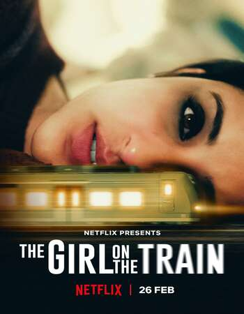 The Girl on the Train (2021) Hindi 720p WEB-DL x264 950MB Full Movie Download