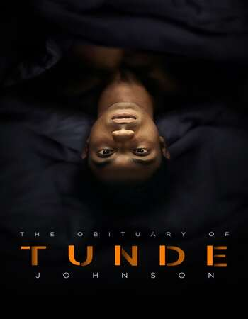 The Obituary of Tunde Johnson 2021 English 720p WEB-DL 900MB ESubs