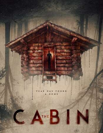 The Cabin (2018) Dual Audio Hindi 720p WEB-DL x264 850MB Full Movie Download