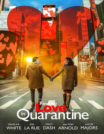 Finding Love in Quarantine 2021 English 720p WEB-DL 850MB ESubs