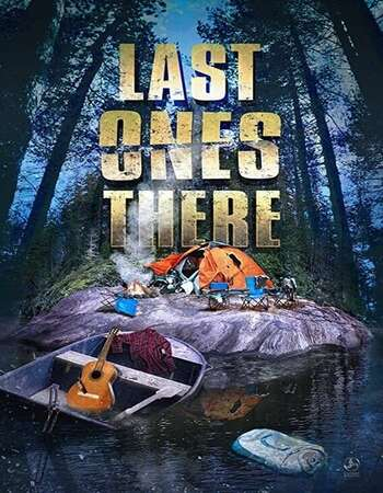 Last Ones There 2021 English 720p WEB-DL 800MB ESubs