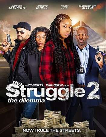 The Struggle II, the Delimma 2021 English 720p WEB-DL 800MB Download