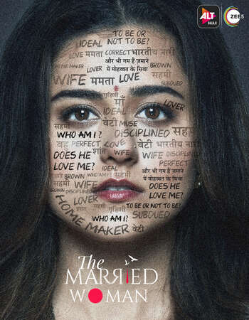The Married Woman (2021) S01 Complete Hindi 720p WEB-DL 1.7GB ESubs Download