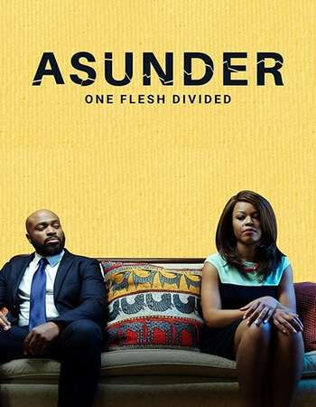 Asunder, One Flesh Divided 2021 English 720p WEB-DL 900MB ESubs
