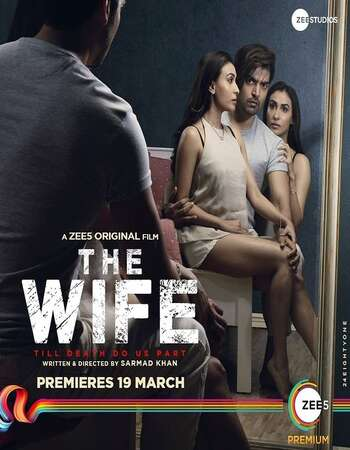 The Wife (2021) Hindi 720p WEB-DL x264 800MB Full Movie Download