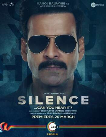 Silence: Can You Hear It 2021 Hindi 720p WEB-DL 1GB Download