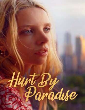 Hurt by Paradise 2020 English 720p WEB-DL 750MB ESubs