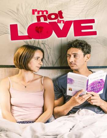 I'm Not in Love 2021 English 720p WEB-DL 750MB Download
