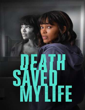 Death Saved My Life 2021 English 720p WEB-DL 800MB ESubs