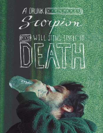 A Drunk Scorpion Will Sting Itself to Death 2020 English 720p WEB-DL 700MB Download