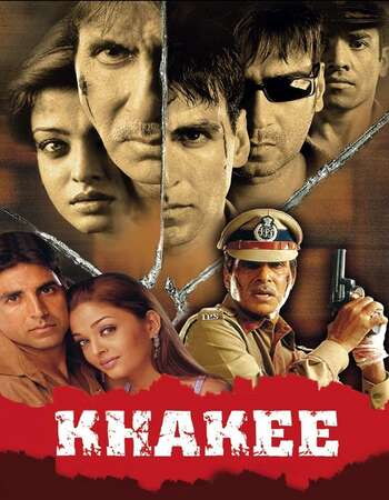 Khakee (2004) Hindi 720p WEB-DL x264 1.4GB Full Movie Download