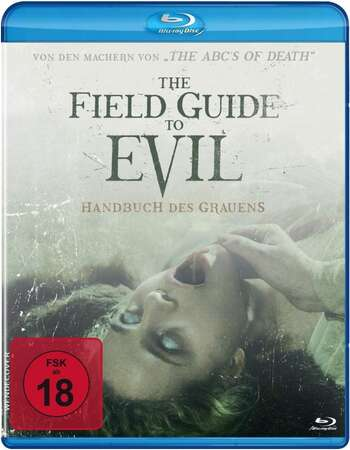 The Field Guide to Evil (2018) Dual Audio Hindi ORG 480p BluRay 400MB Full Movie Download