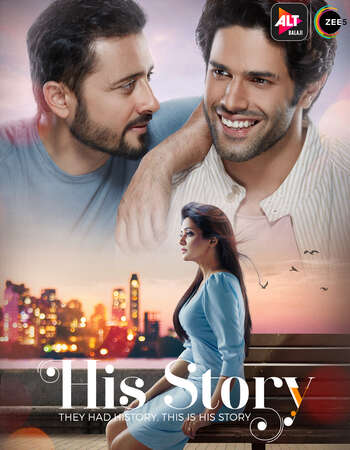 His Storyy (2021) S01 Complete Hindi 720p WEB-DL x264 1.3GB ESubs Download