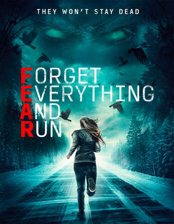 Forget Everything and Run 2021 English 720p WEB-DL 900MB Download