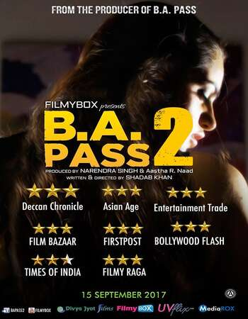B.A. Pass 2 (2017) Hindi 480p WEB-DL x264 350MB ESubs Full Movie Download