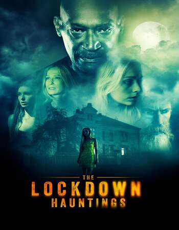The Lockdown Hauntings 2021 English 720p WEB-DL 900MB Download
