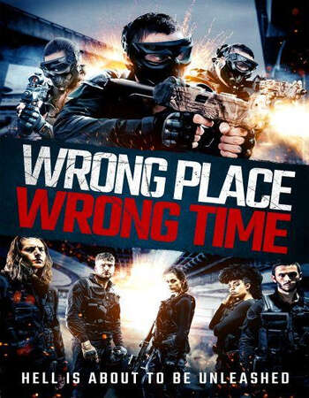 Wrong Place, Wrong Time 2021 English 720p WEB-DL 750MB Download