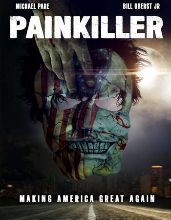 Painkiller 2021 English 720p WEB-DL 750MB Download