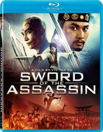 Sword of the Assassin (2012) Dual Audio Hindi 720p BluRay x264 950MB Full Movie Download