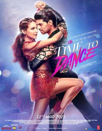 Time to Dance 2021 Hindi 720p WEB-DL 900MB ESubs