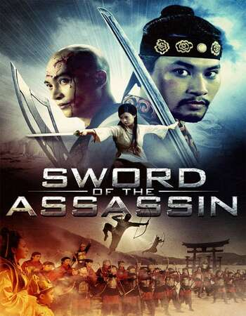 Sword of the Assassin 2012 Dual Audio [Hindi-Vietnamese] 720p BluRay 1GB ESubs
