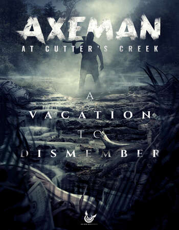 Axeman at Cutters Creek 2021 English 720p WEB-DL 550MB ESubs