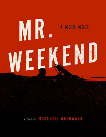 Mr. Weekend 2020 English 720p WEB-DL 850MB ESubs