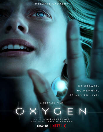 Oxygen (2021) English 720p WEB-DL x264 850MB Full Movie Download