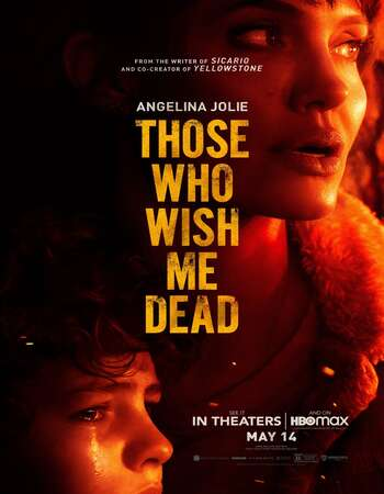 Those Who Wish Me Dead (2021) English 720p WEB-DL x264 850MB Full Movie Download