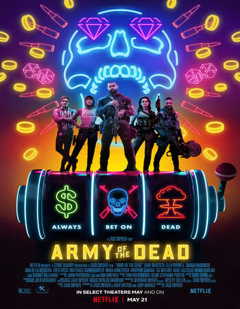Army of the Dead (2021) Dual Audio Hindi ORG 480p WEB-DL 500MB ESubs Full Movie Download