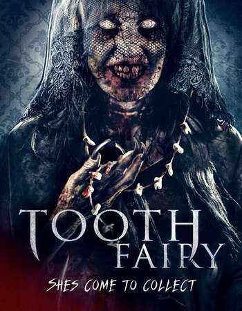 Tooth Fairy The Last Extraction 2021 English 720p WEB-DL 850MB Download