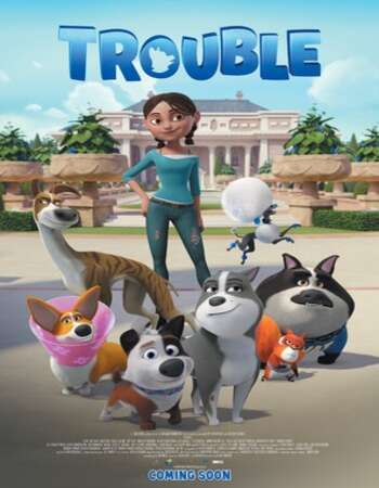 Trouble (2021) Dual Audio Hindi ORG 720p WEB-DL 850MB ESubs Download