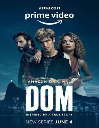 Dom (2021) S01 Complete Dual Audio Hindi 720p WEB-DL 2.8GB ESubs Download