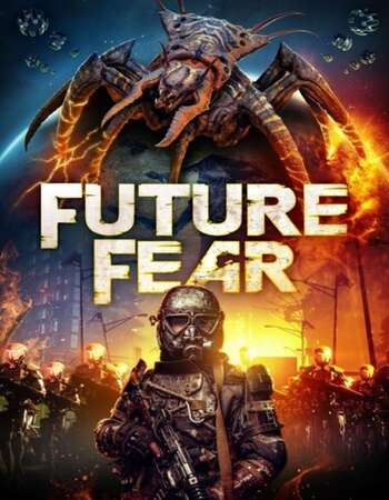 Future Fear 2021 English 720p WEB-DL 850MB Download