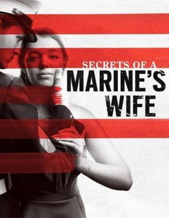 Secrets of a Marines Wife 2021 English 720p WEB-DL 800MB ESubs