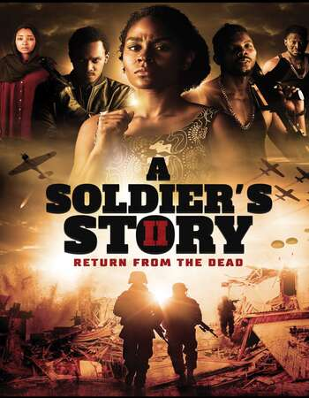 A Soldier's Story 2 Return from the Dead 2021 English 720p WEB-DL 900MB ESubs