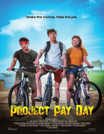 Project Pay Day 2021 English 720p WEB-DL 800MB Download