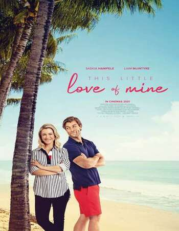 This Little Love of Mine 2021 English 720p WEB-DL 800MB Download