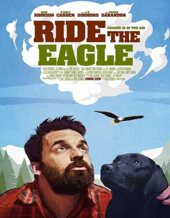 Ride the Eagle 2021 English 720p WEB-DL 800MB Download