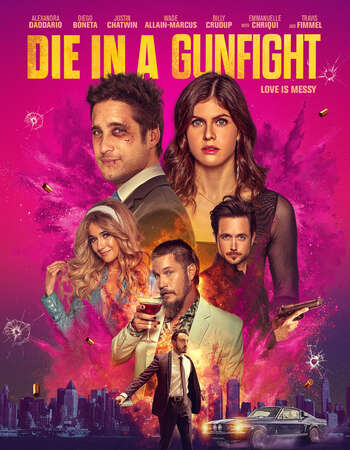 Die in a Gunfight 2021 English 720p BluRay 850MB Download