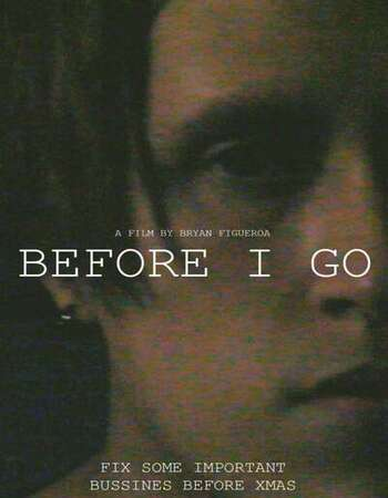 Before I Go 2021 English 720p WEB-DL 850MB Download