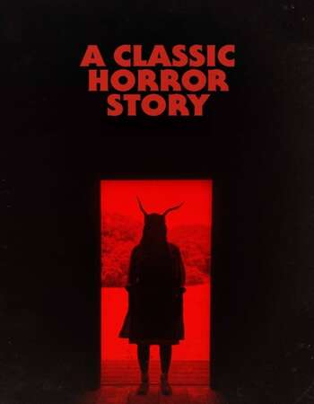 A Classic Horror Story 2021 English 720p WEB-DL 850MB Download