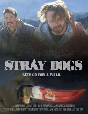 Stray Dogs 2021 English 720p WEB-DL 750MB Download