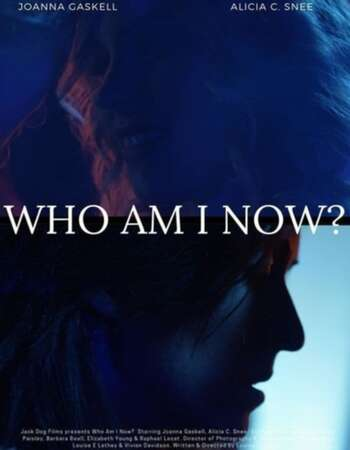 Who Am I Now? 2021 English 720p WEB-DL 800MB Download