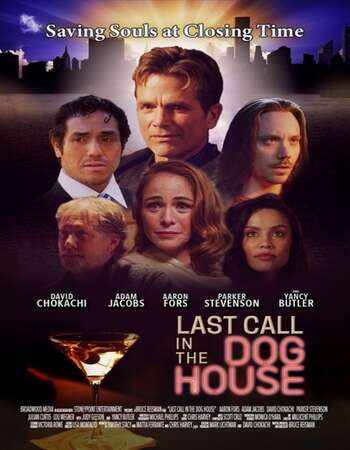 Last Call in the Dog House 2021 English 720p WEB-DL 800MB Download