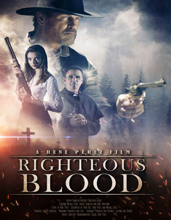 Righteous Blood 2021 English 720p WEB-DL 700MB Download