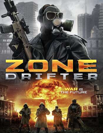 Zone Drifter 2021 English 720p WEB-DL 850MB Download