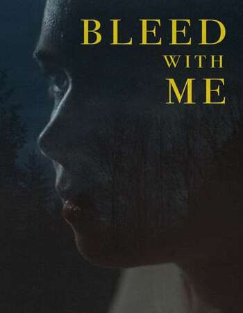 Bleed with Me 2021 English 1080p WEB-DL 1.3GB Download