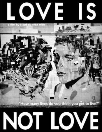 Love Is Not Love 2021 English 720p WEB-DL 850MB Download